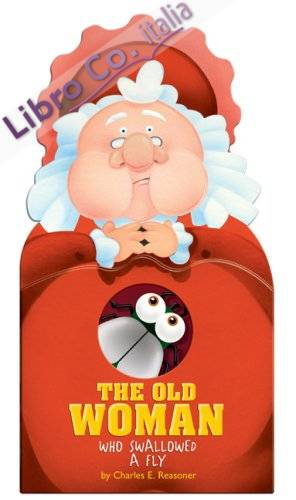 Old Woman Who Swallowed a Fly.