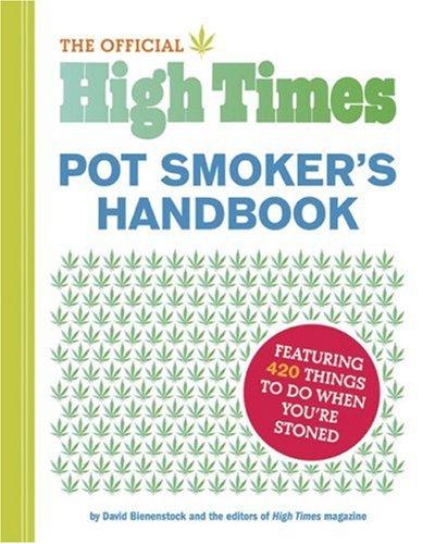 Official High Times Pot Smoker's Handbook