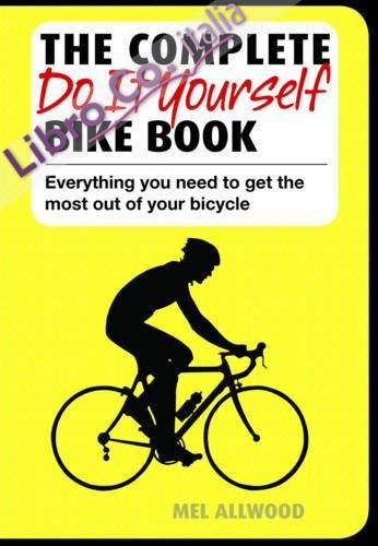 Complete Do it Yourself Bike Book.