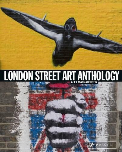 London Street Art Anthology.