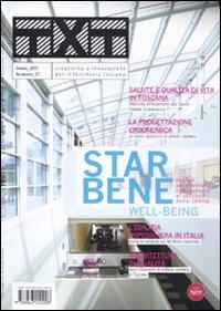 Txt. Creatività e innovazione per il territorio toscano (2011). Ediz. italiana e inglese. Vol. 1: Star bene