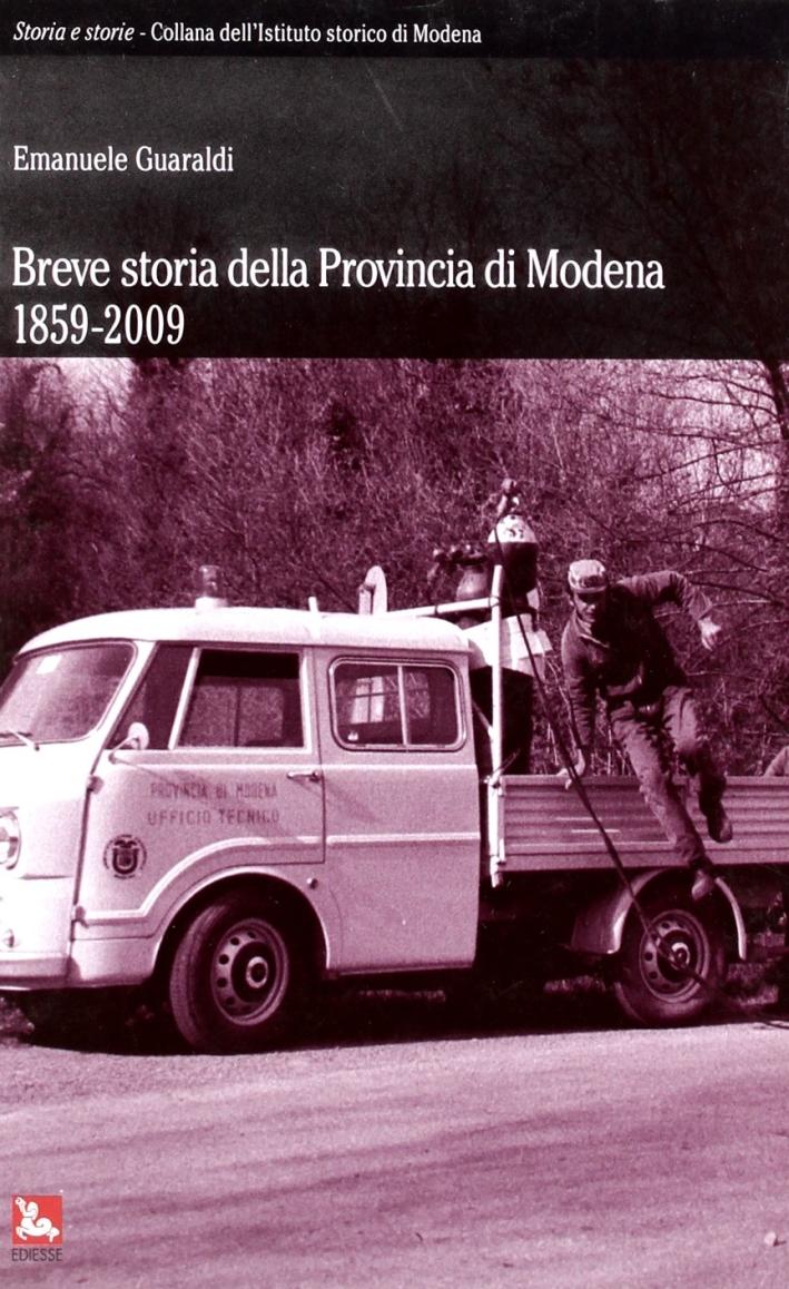 Breve storia della provincia di Modena 1859-2009.