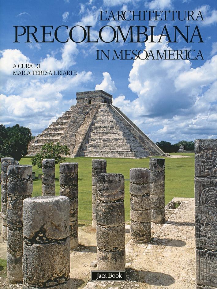L'architettura precolombiana in Mesoamerica
