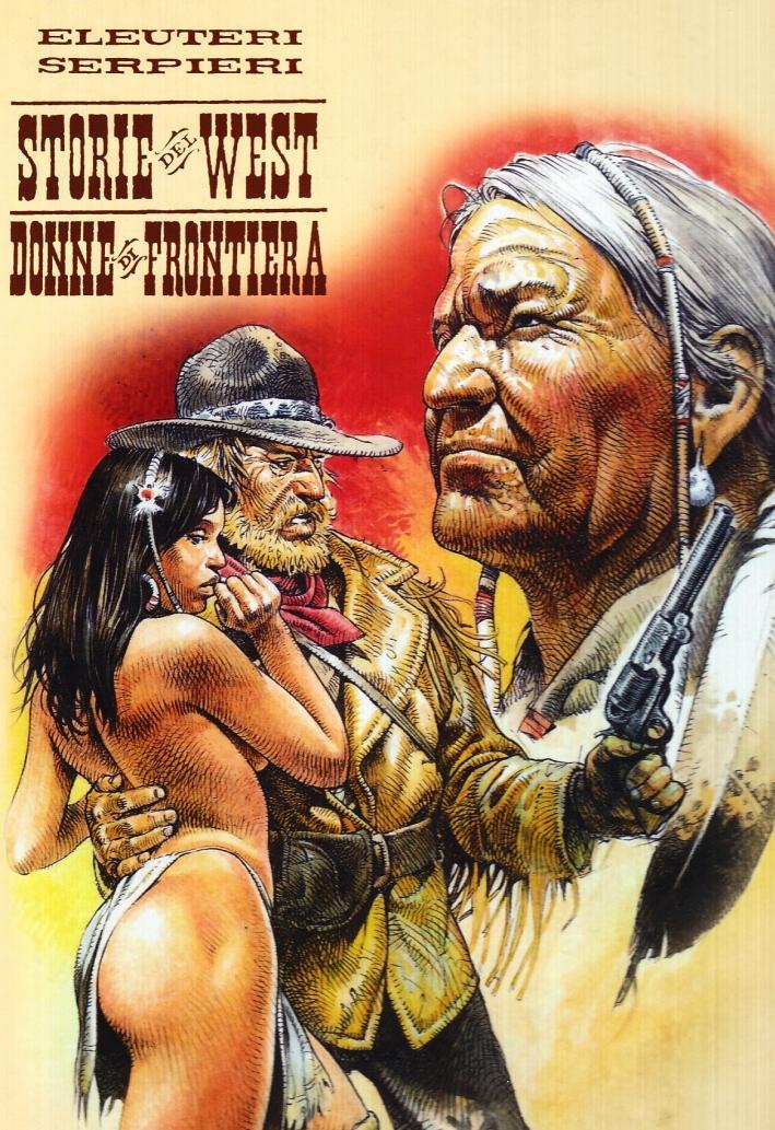 Donne di frontiera. Storie del west. Vol. 6