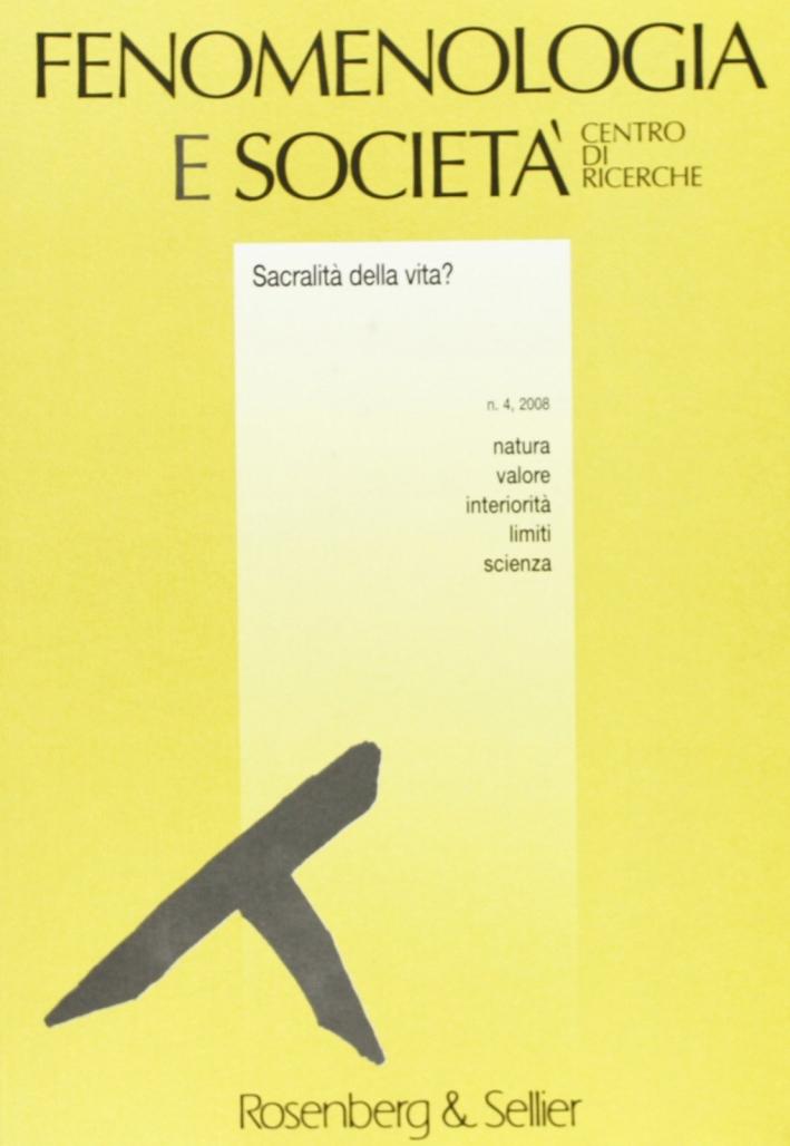 Fenomenologia e società (2008). Vol. 4.