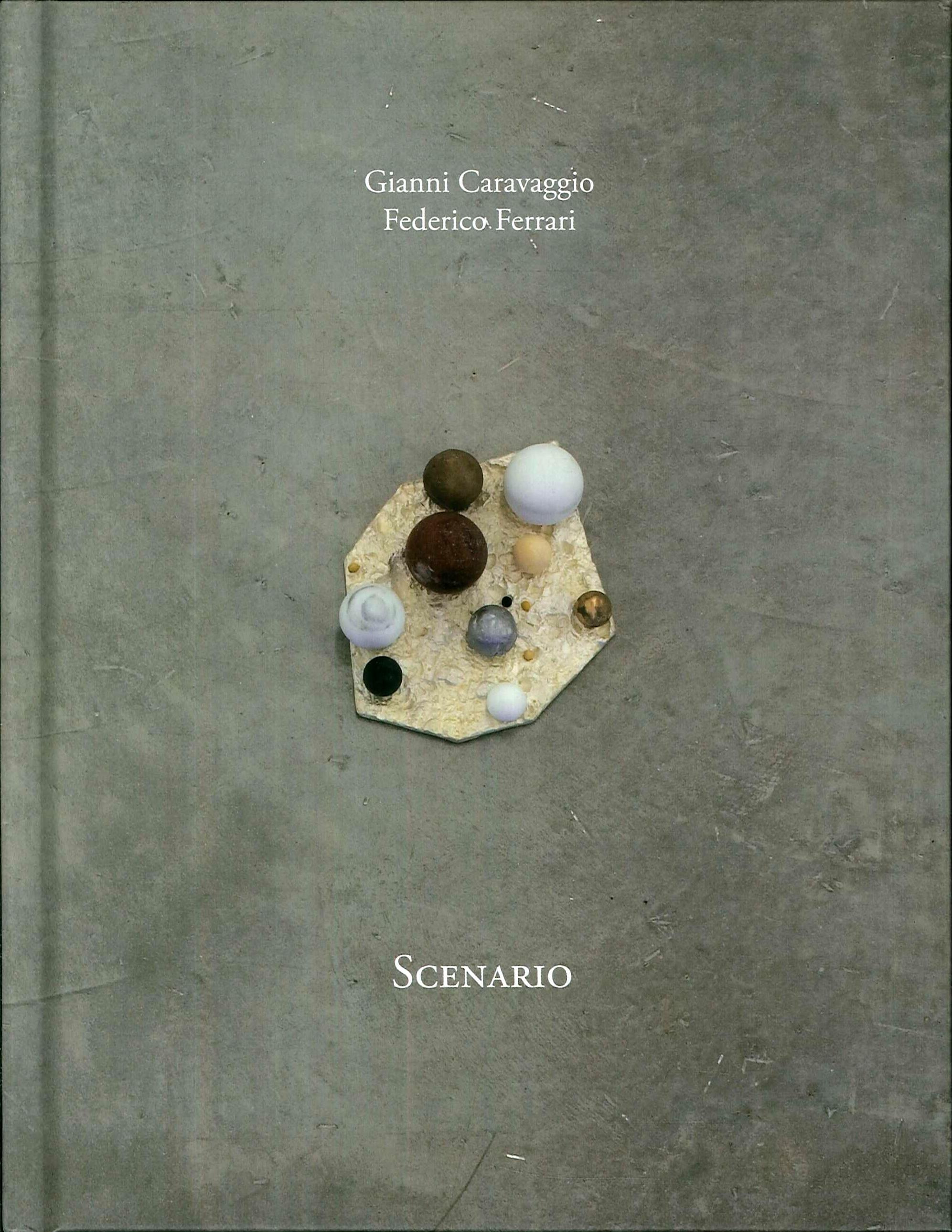 Scenario. Gianni Caravaggio.