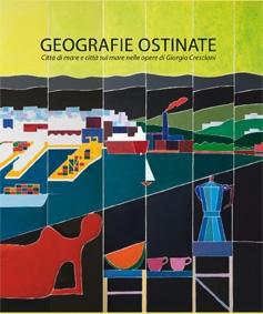Geografie Ostinate. Giorgio Cresciani