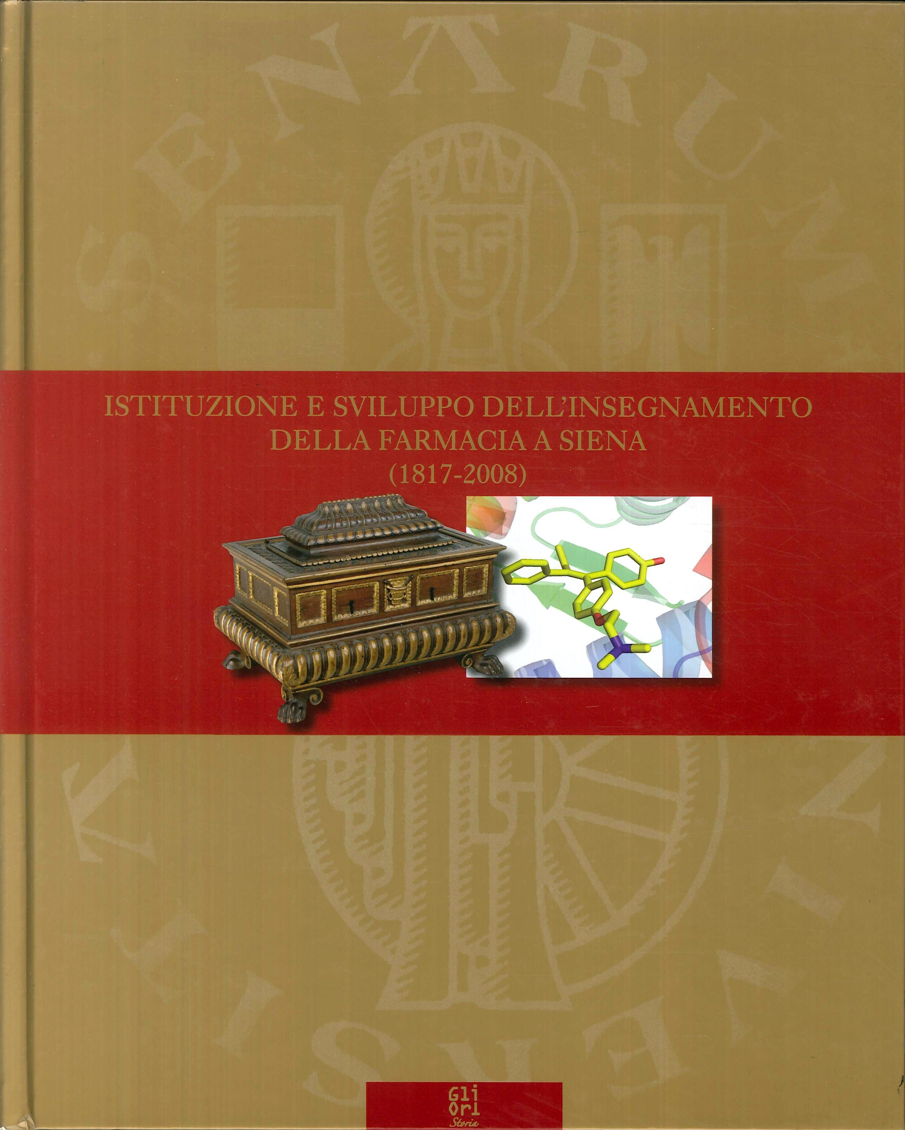 Istituzione e Sviluppo dell'Insegnamento della Farmacia a Siena.