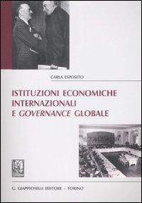 Istituzioni economiche internazionali e governance globale