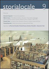 Storia locale. Quaderni pistoiesi di cultura moderna e contemporanea. Vol. 9