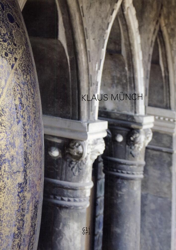 Klaus Münch. [Edizione italiana e inglese]