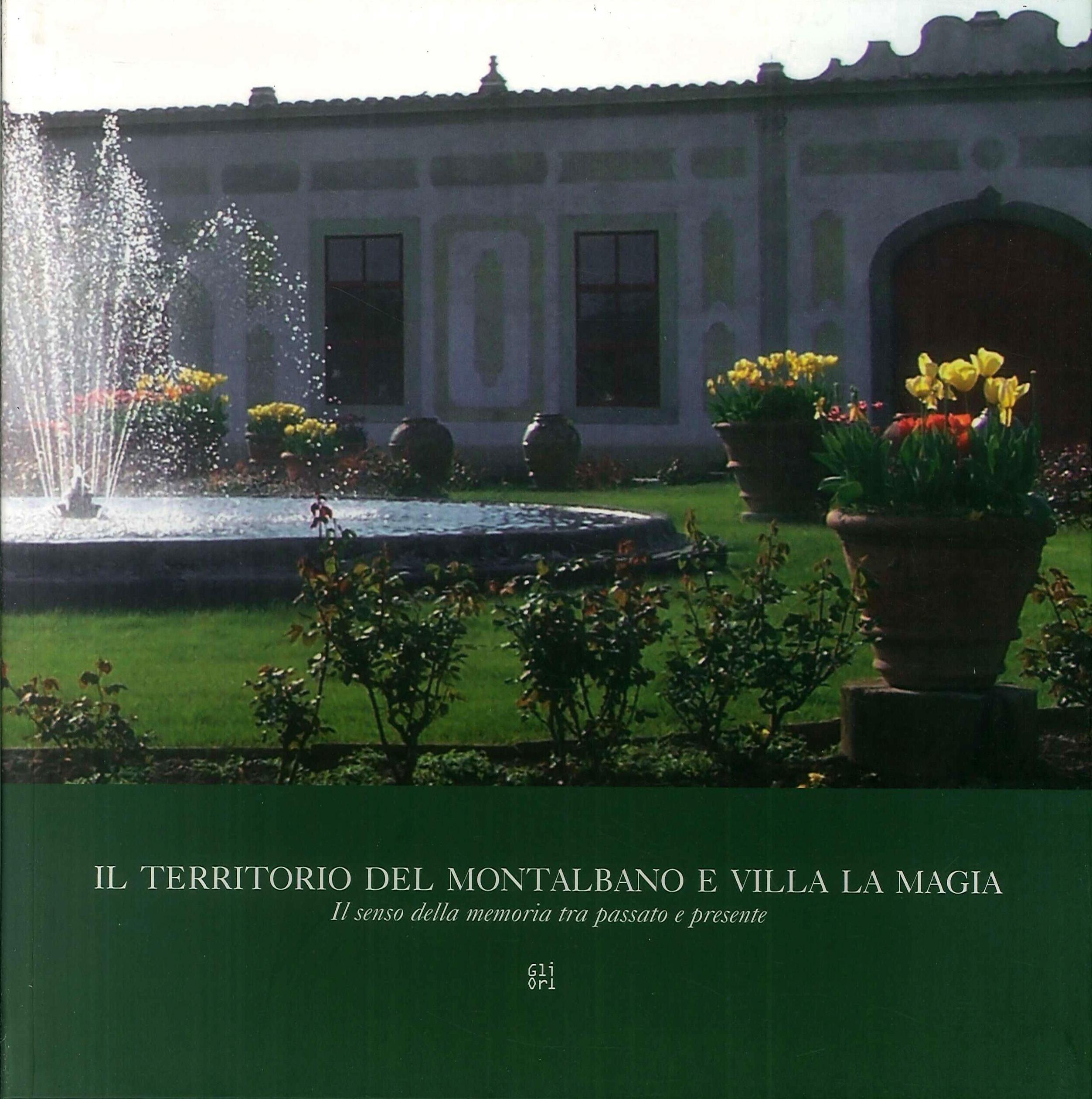 Il territorio del Montalbano e villa La Magia.