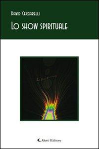 Lo show spirituale.