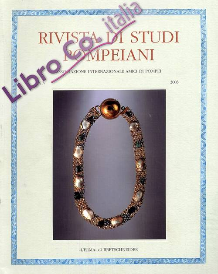 Rivista di Studi Pompeiani. XIV. 2003