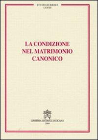 La condizione nel matrimonio canonico