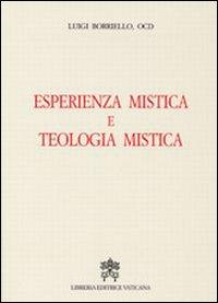Esperienza mistica e teologia mistica