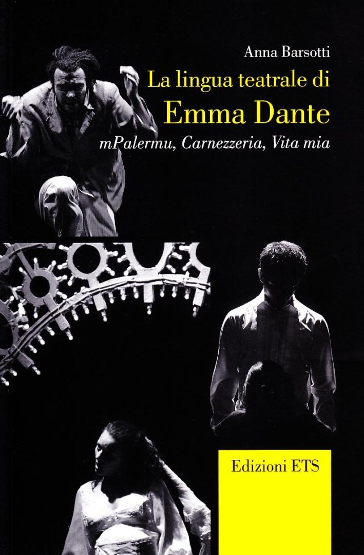 La Lingua Teatrale di Emma Dante.