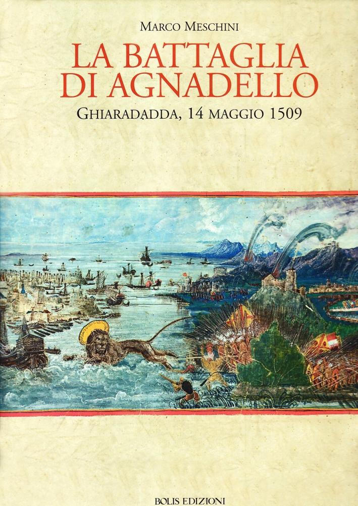 La battaglia di Agnadello. Ghiaradadda, 14 maggio 1509