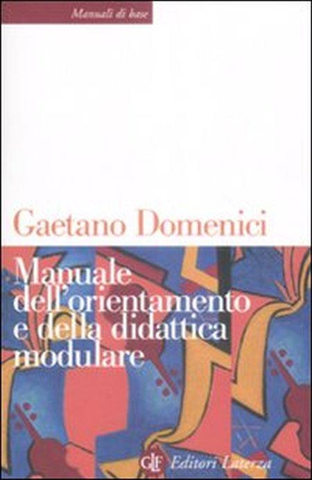 Manuale dell'orientamento e della didattica modulare.