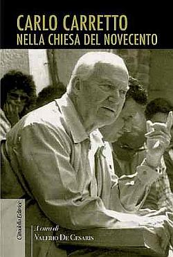 Carlo Carretto nella Chiesa del Novecento