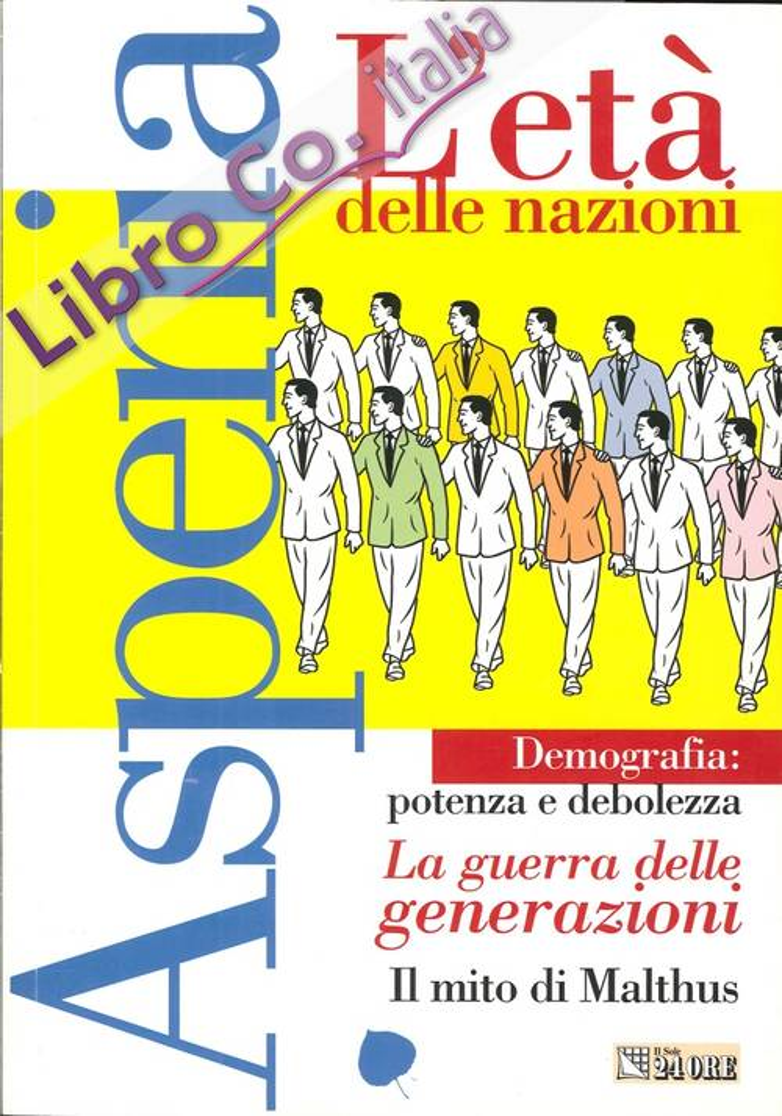 Aspenia. Vol. 44. L'Età delle Nazioni