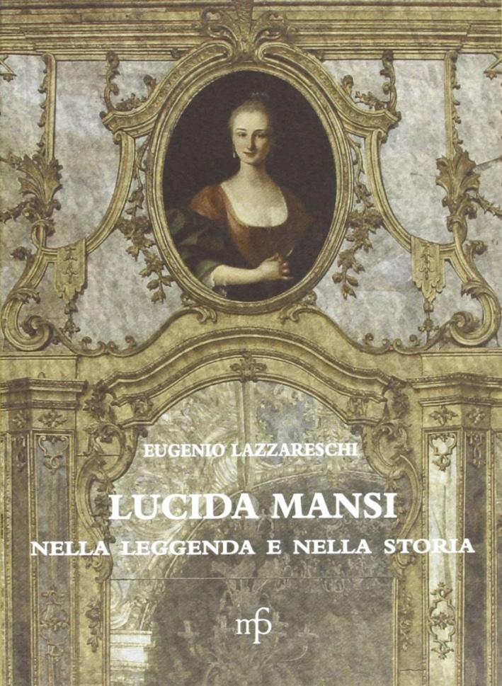 Lucida Mansi nella leggenda e nella storia
