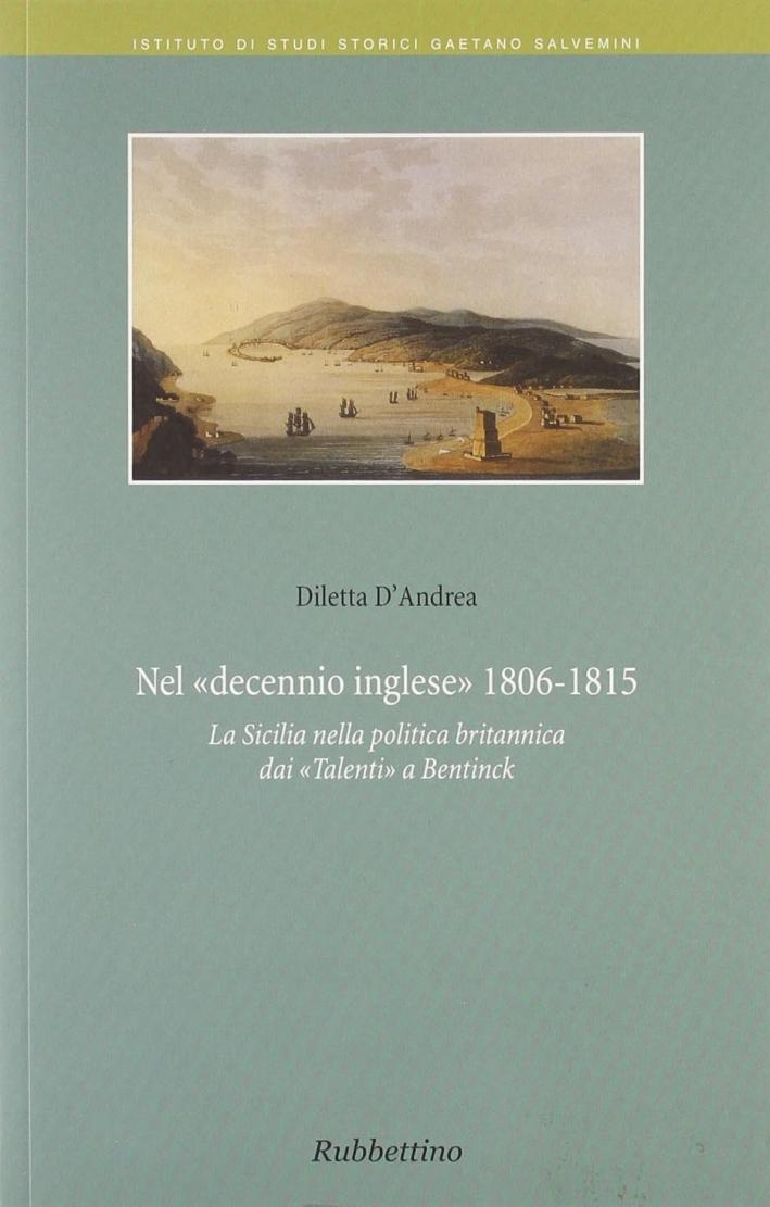 Nel decennio inglese 1806-1815. La Sicilia nella politica britannica dai