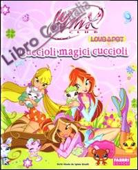 Cuccioli Magici Cuccioli. Winx Club. Libro Pop-Up