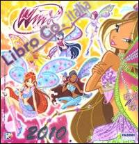 Winx Club. Calendario 2010. Ediz. illustrata