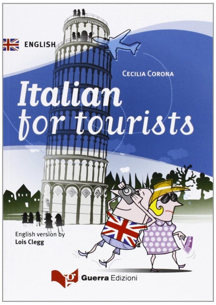 Italian for tourists. Ediz. bilingue