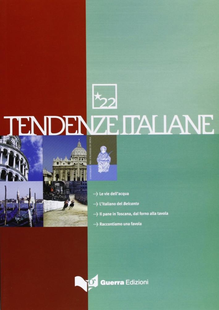 Tendenze italiane. Con DVD. Vol. 22
