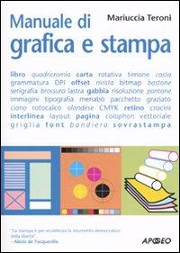 Manuale di grafica e stampa