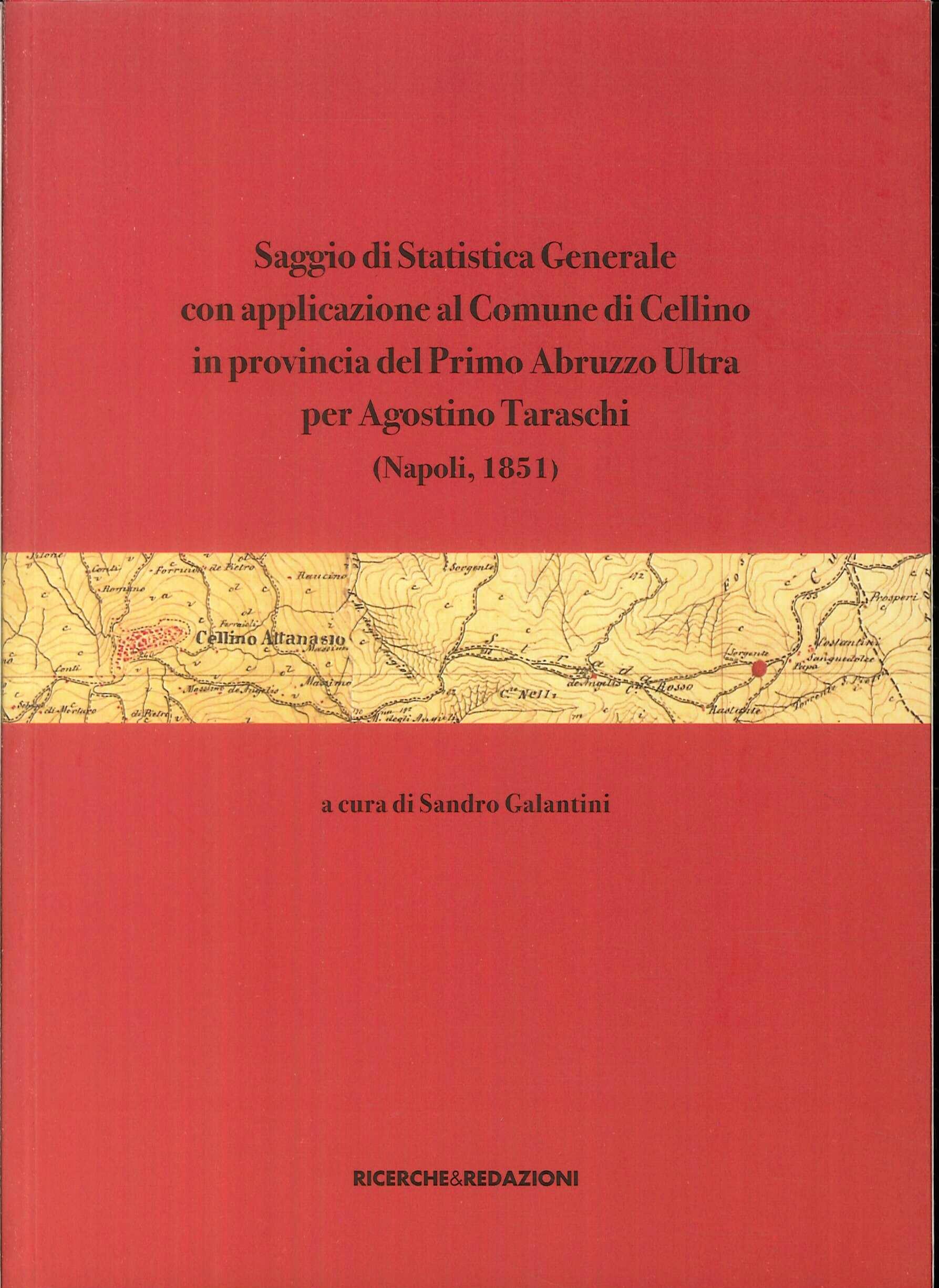Saggio di statistica generale con applicazione al Comune di Cellino in provincia del Primo Abruzzo Ultra per Agostino Taraschi (Napoli, 1851)