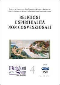 Religioni e sette nel mondo. Vol. 4: Religioni e spiritualità non convenzionali