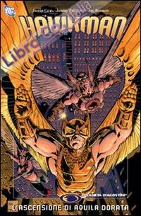 L'ascensione di Aquila Dorata. Hawkman. Vol. 4