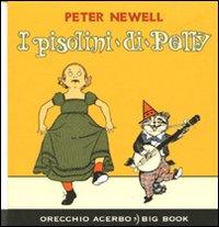 I pisolini di Polly. Ediz. illustrata