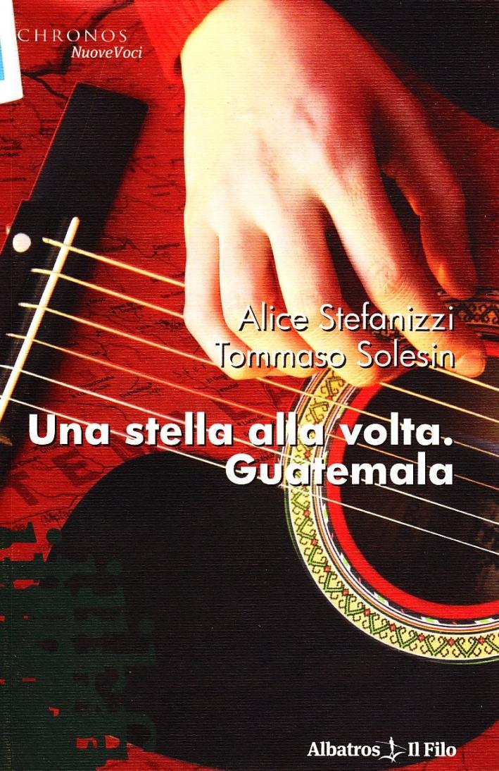 Una stella alla volta. Guatemala