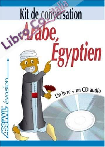 Arabe egyptien. Con CD Audio.