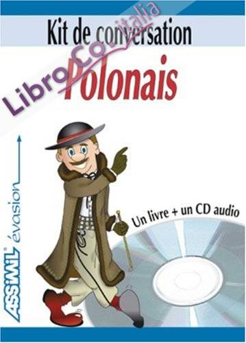 Le polonais. Con CD Audio