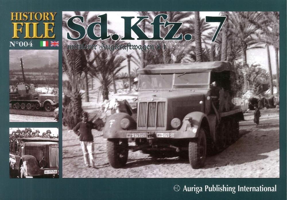 History file. Vol. 4: SD.KFZ.7