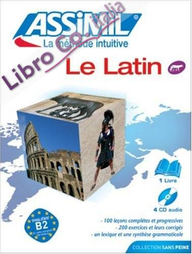 Le latin. Con 4 CD Audio