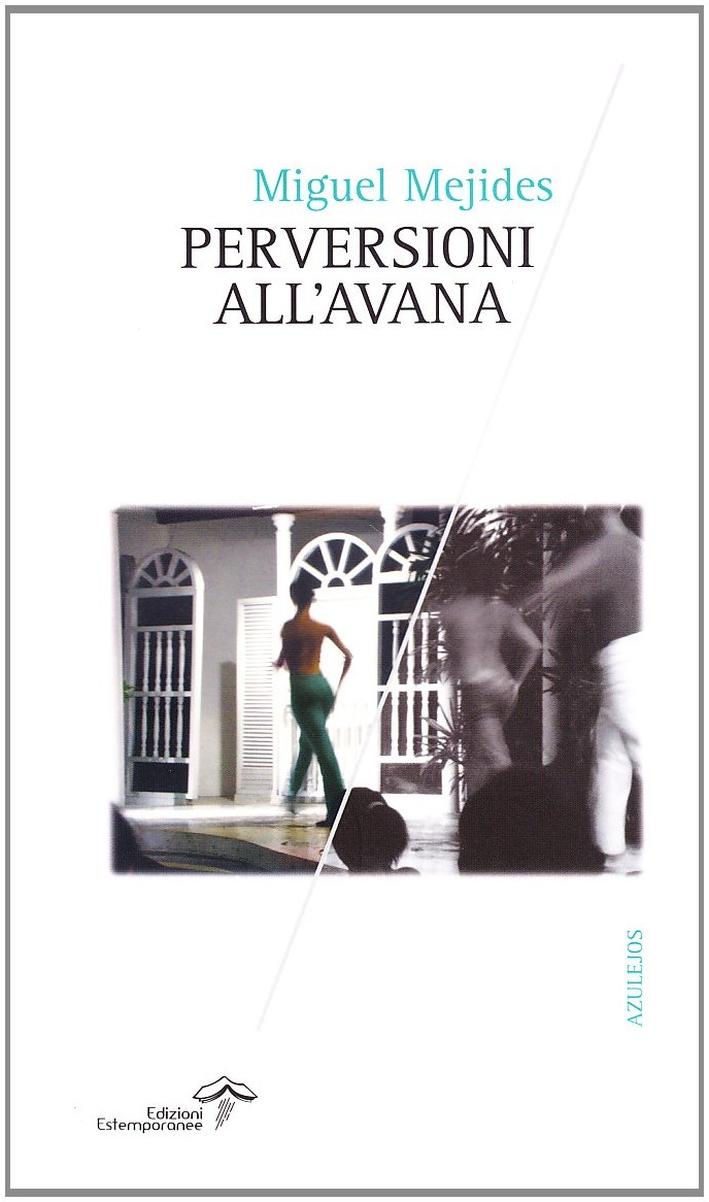 Perversioni all'Avana.