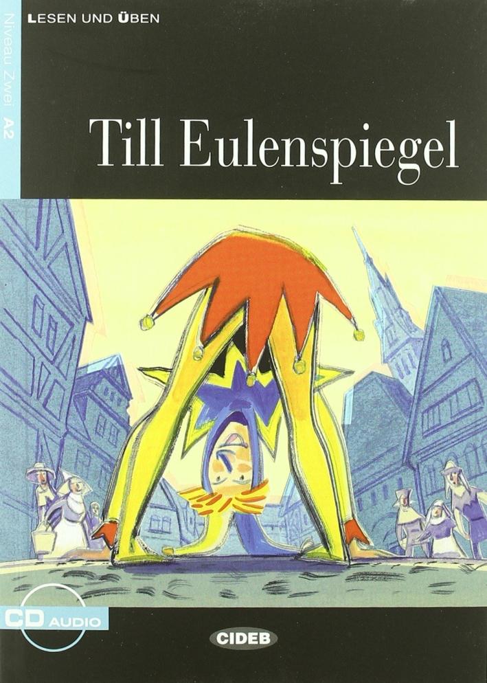 Till Eulenspiegel. Con CD-ROM.