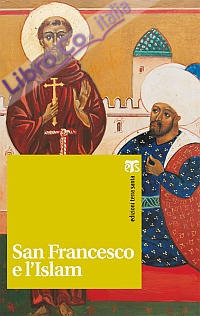 San Francesco e l'Islam.