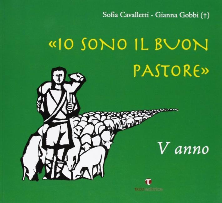 Io Sono il Buon Pastore. V Anno. Album.
