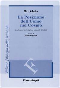 La posizione dell'uomo nel cosmo. Traduzione dall'edizione originale del 1928
