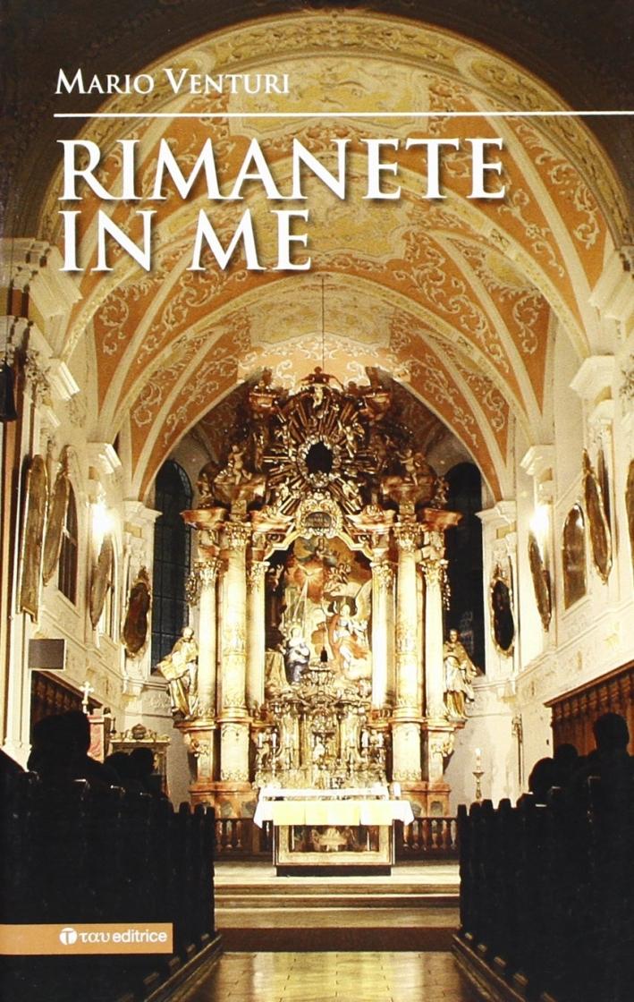 Rimanete in Me. Sussidio per l'Adorazione Eucaristica.