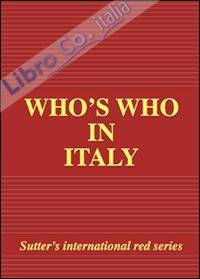Who's who in Italy 2009. [Ed. Ril. in Pelle]