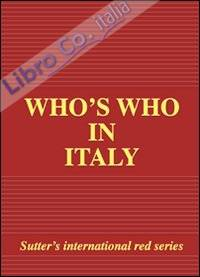 Who'S Who in Italy 2009 Edition.