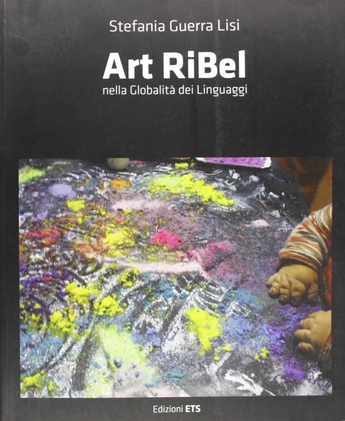 Art ribel nella globalità dei linguaggi.